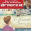 Le Bateau Fantome - Mary Higgins Clark