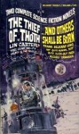The Thief of Thoth & ...and Others Shall Be Born - Lin Carter, Frank Belknap Long