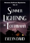 Summer Lightning in Lottawatah - Evelyn David