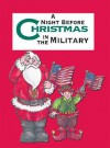 Night Before Christmas in the Military, The - Sue Carabine
