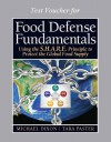 Food Defense Trainer's Certification Test Voucher for Food Defense Fundamentals: Using the S.H.A.R.E. Principle to Protect the Global Food Supply - Michael Dixon
