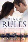 Break the Rules - Claire Boston