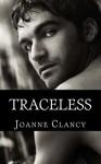 Traceless - Joanne Clancy