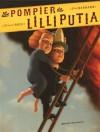 Le Pompier De Lilliputia - Fred Bernard, François Roca