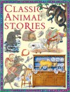 Classic Animal Stories - Miles Kelly