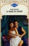 La Magie du Desert - Helen Bianchin