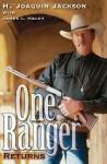 One Ranger Returns - H. Joaquin Jackson, James L. Haley
