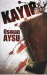 Kayıp - Osman Aysu