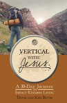 Vertical with Jesus - David Butts, Kim Butts