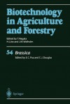 Biotechnology in Agriculture and Forestry, Volume 54: Brassica - Eng Chong Pua, Carl J. Douglas