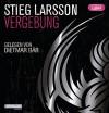 Vergebung: Die Millennium-Trilogie (3) - Stieg Larsson, Dietmar Bär, Wibke Kuhn