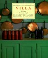 Villa: Italian Country Style (Library of Interior Detail) - Elizabeth Hilliard, John Miller