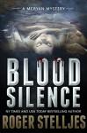 Blood Silence - Thriller (McRyan Mystery Series) - Roger Stelljes