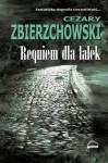 Requiem dla lalek - Cezary Zbierzchowski