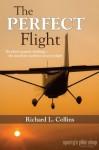 The Perfect Flight - Richard L. Collins