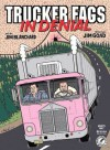Trucker Fags in Denial - Jim Goad, Jim Blanchard