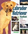 The Labrador Retriever Handbook - Audrey Pavia