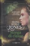Strega di classe - Diana Wynne Jones