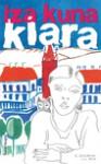 Klara - ebook - Izabela Kuna