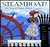 Steamboat!: The Story of Captain Blanche Leathers - Judith Heide Gilliland, Holly Meade