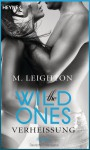 The Wild Ones: Verheißung - Roman - M. Leighton, Kathleen Mallett
