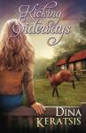 Kicking Sideways - Dina Keratsis