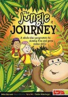The Jungle Journey: A Whole Class Programme To Develop Fine And Gross Motor Skills - Helen Burrows, Sara Christie, Sara Orr, Yvette Ostermeyer