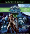 Doctor Who: Serpent Crest: Five Exclusive Audio Adventures Starring Tom Baker - Paul Magrs, Tom Baker