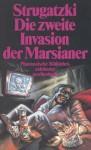 Die zweite Invasion der Marsianer - Arkady Strugatsky, Boris Strugatsky