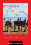 Maureen and The Big One - Jonathan Hill