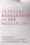 Clinical Management of Sex Addiction - Patrick J. Carnes