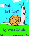First But Last - Dvora Swickle