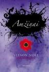 Amžinai (Nemirtingieji, #1) - Alyson Noel