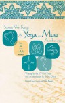 Stories We Keep: A Yoga as Muse Anthology - The YAM Tribe, Bhavi Rivais, Robin Bourjaily, Jeffrey Davis, Tanya Robie, Catherine Holm, Dawn Curtis