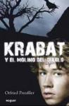 Krabat y el molino del diablo - Otfried Preußler, Carmen Bravo-Villasante