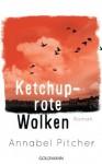 Ketchuprote Wolken: Roman (German Edition) - Annabel Pitcher, Sibylle Schmidt