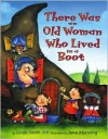 There Was an Old Woman Who Lived in a Boot - Linda Smith, Jane Manning