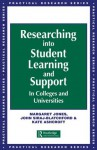 Researching into Student Learning and Support in Colleges and Universities (Practical Research Series) - Margaret Jones, Oxford University) Westminster College John (both Lecturers Siraj-Blatchford