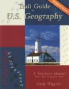 Trail Guide To U.S. Geography - Cindy Wiggers