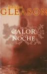 En El Calor de La Noche - Colleen Gleason