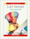 Let's Pretend: The Sound of PR - Cynthia Fitterer Klingel, Robert B. Noyed