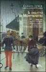 Il delitto di Montmartre - Claude Izner, Chiara Salina