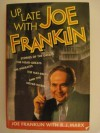Up Late with Joe Franklin - Joe Franklin