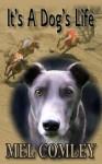 It's A Dog's Life (A DI Lorne Simpkins Novelette) - M.A. Comley