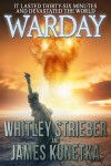 Warday - Whitley Strieber, James Kunetka