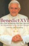 Benedict XVI: Pope of Faith And Hope - Laurence Paul Hemming