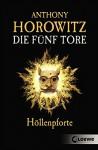 Die fünf Tore 4 - Höllenpforte - Anthony Horowitz, Simone Wiemken