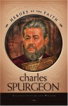 Charles Spurgeon: The Prince of Preachers - J.C. Carlile, Dan Harmon
