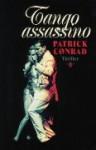 Tango Assassino - Patrick Conrad