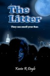 The Litter by Doyle, Kevin R. (2015) Paperback - Kevin R. Doyle